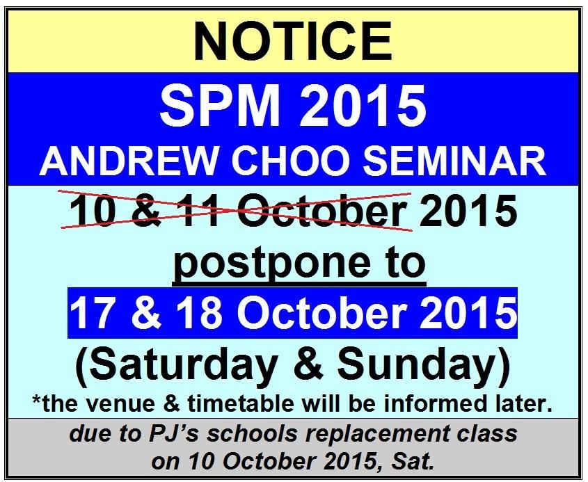 ANDREW CHOO SEMINAR SPM 2015 - DATE CHANGED